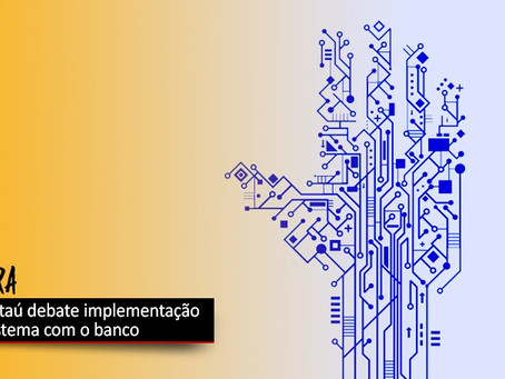 COE Itaú e banco debatem implantação do GERA