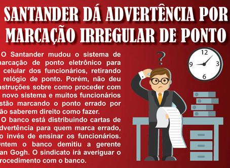 SANTANDER DÁ ADVERTÊNCIA POR MARCAÇÃO IRREGULAR DE PONTO