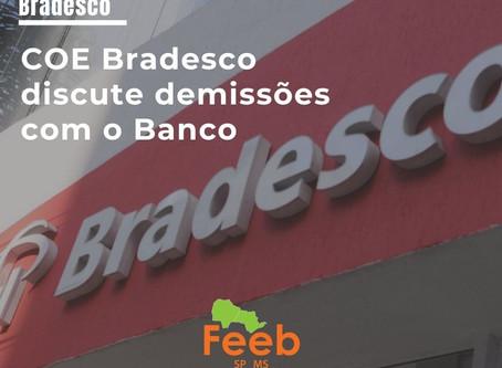 COE Bradesco discute demissões com o Banco