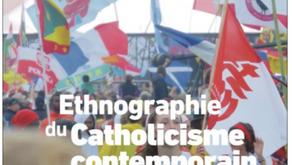 """Le livre """"Ethnographies du Catholicisme Contemporain"""" est publié"""