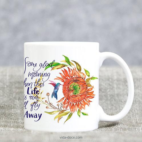 I'll Fly Away Mug -- orange