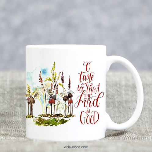 O Taste and See that the Lord is Good Mug