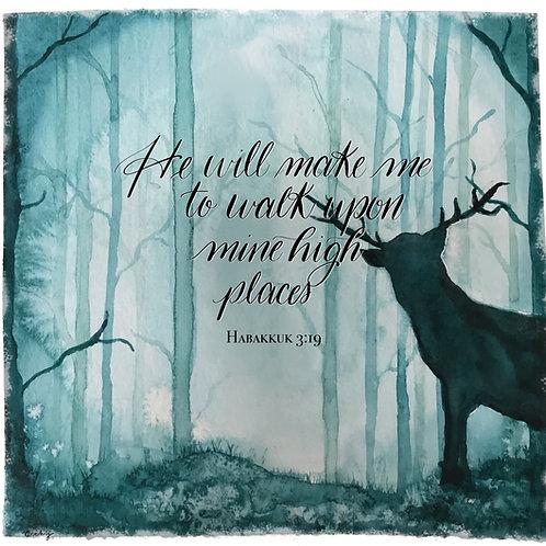 He will make me to walk