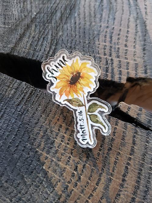 Small acrylic conversation pin  -- Matthew 5:16