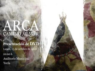 EL LUNES 15 DE OCTUBRE SE PRESENTARÁ EL DVD DE ARCA EN EL AUDITORIO MUNICIPAL.