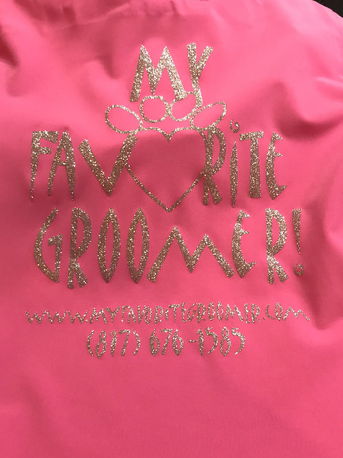 Pink My Favorite Groomer Jacket -Dede's Favorite
