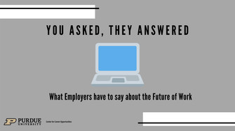 You Asked, They Answered: What Employers have to say about the Future of Work