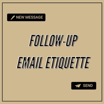 Follow-Up Email Etiquette