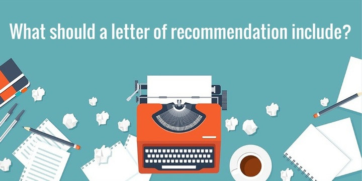 What should a letter of recommendation include?