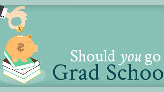 Thinking about grad school?