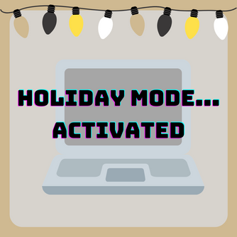 Holiday Mode: Activated