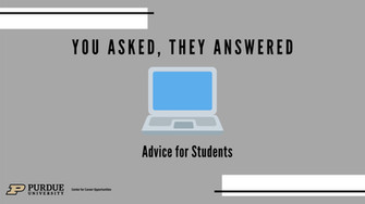 You Asked, They Answered: Advice for Students