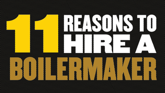 11 Reasons to hire a Boilermaker