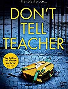 DON'T TELL TEACHER - *****