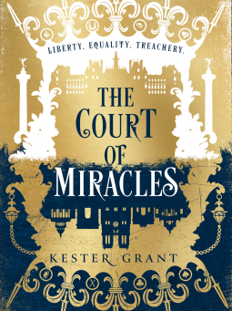 ** - The Court of Miracles