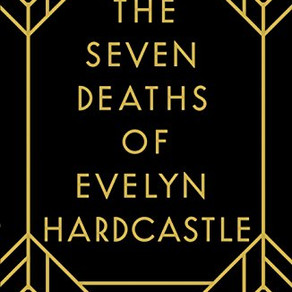 THE SEVEN DEATHS OF EVELYN HARDCASTLE *****