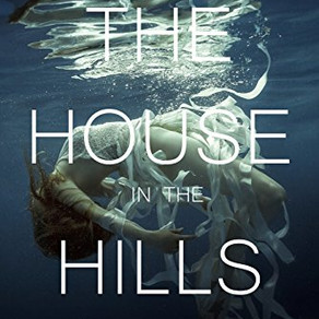 THE HOUSE IN THE HILLS *