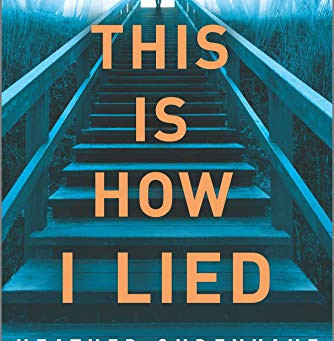 BLOG TOUR - THIS IS HOW I LIED *****