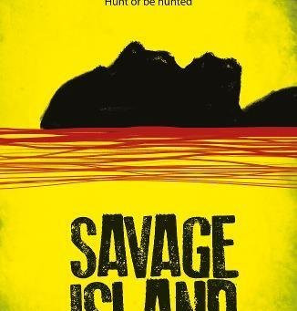 REVIEW - SAVAGE ISLAND ***