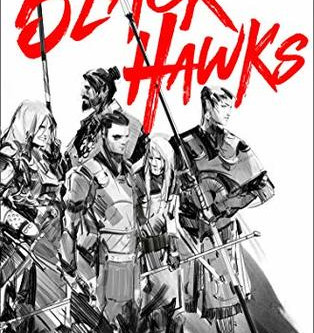 THE BLACK HAWKS - ***