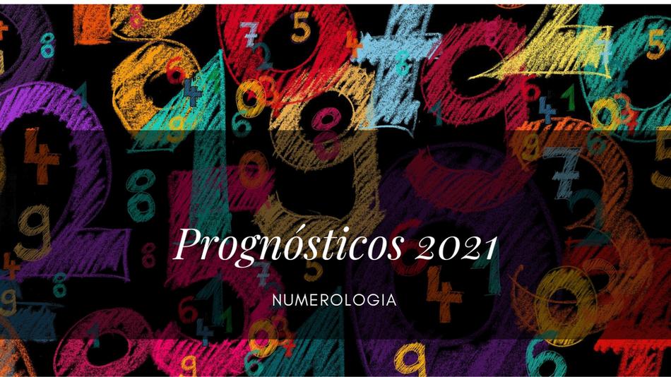 PROGNÓSTICOS 2021
