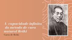 A  capacidade infinita  do método de cura natural Reiki