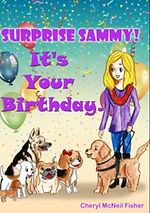 book cover: Surprise Sammy! It's Your Birthday. Click here to go to book description
