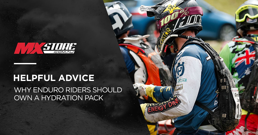 WHY EVERY ENDURO RIDER SHOULD OWN A HYDRATION PACK