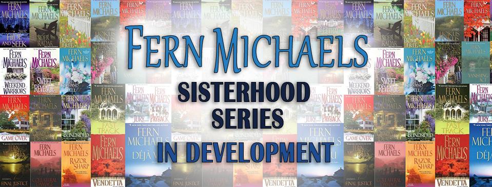 Fern Michaels Sisterhood Series In Development