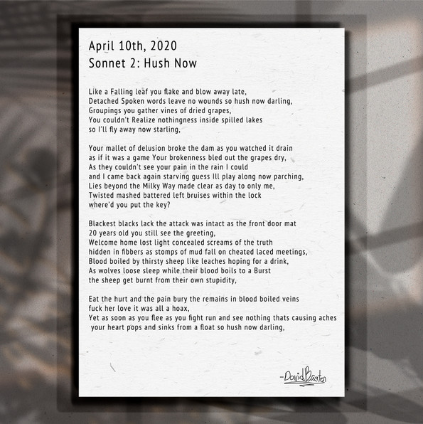 Sonnet. 2. Hush Now.