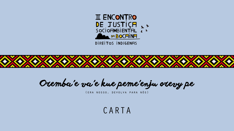 CARTA do II Encontro de Justiça Socioambiental da Bocaina - Direitos Indígenas