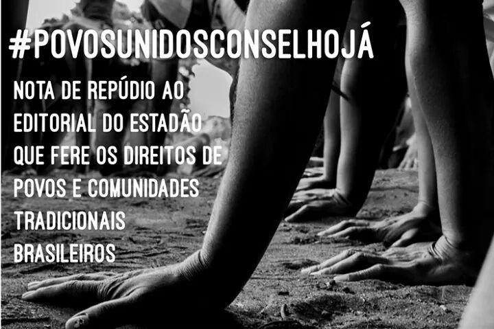 Nota de repúdio à opinião do jornal O Estado de S. Paulo sobre povos e comunidades tradicionais.