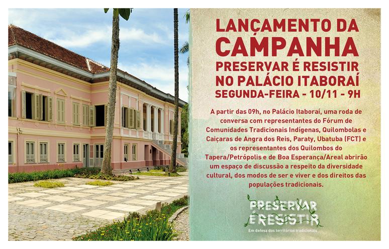 """Campanha """"Preservar é Resistir - Em Defesa dos Territórios Tradicionais"""" será lançada em Petrópolis"""