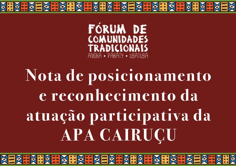 Nota de posicionamento e reconhecimento da atuação participativa da APA Cairuçu