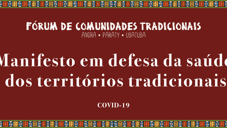 Manifesto em defesa da saúde dos territórios tradicionais