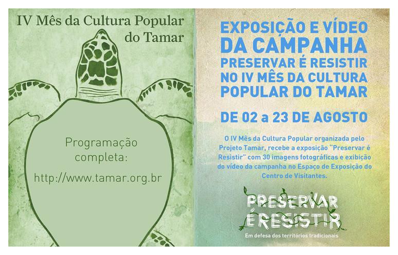 """Campanha """"Preservar é Resistir"""" participa do IV Mês da Cultura Popular organizado pelo Tamar em Ubat"""