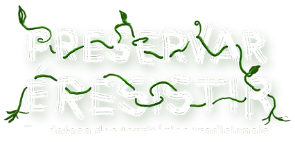 Preservar é Resistir