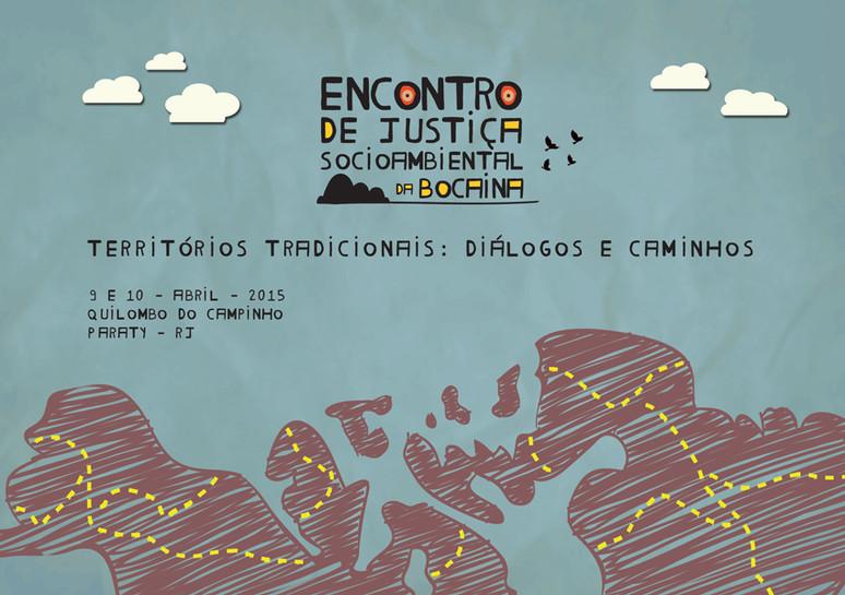 Encontro de Justiça Socioambiental da Bocaina - Territórios Tradicionais: Diálogos e Caminhos - #div