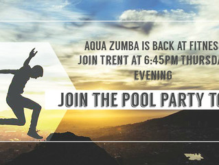 THURSDAY NIGHT AQUA ZUMBA IS BACK!
