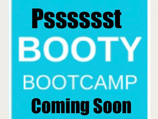 Booty Bootcamp **TBA**