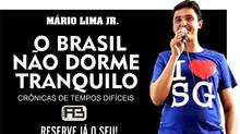 Novo livro de Mário Lima Jr. revela momento 'barra-pesada' no país