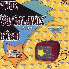 (Modern Rock) Swimmin' Fish - Happy And'ing (1st album)