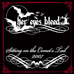 (Metal Core) Her Eyes Bleed - Sitting on the comet's tail (demo)