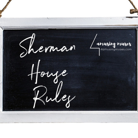 Sherman House Rules