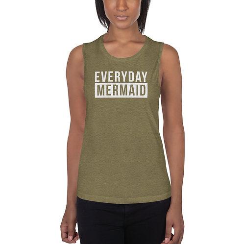 Everyday Mermaid Muscle Tank