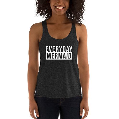 Everyday Mermaid Tri-Blend Racerback Tank