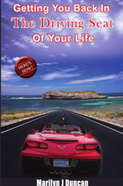 Getting You Back in the Driving Seat of Your Life
