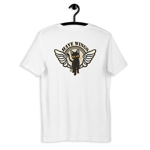 Have Wings Unisex T-Shirt