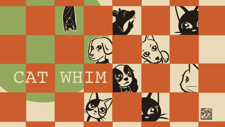 CAT WHIM AND FRIENDS