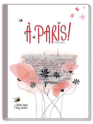 A Paris ! Mais avec…